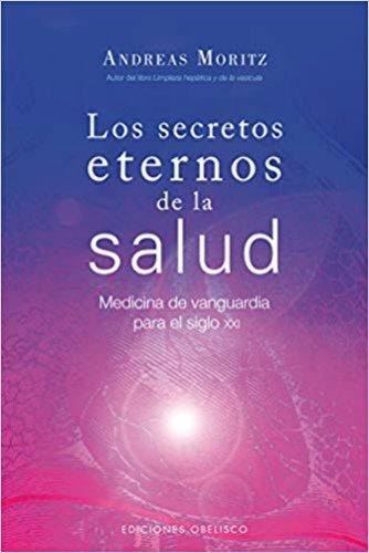 Los secretos de la eterna salud