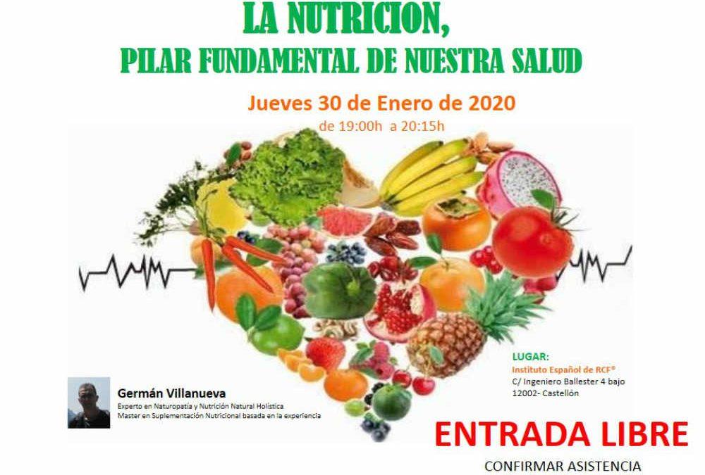 La Nutrición, pilar fundamental de nuestra salud0 (0)